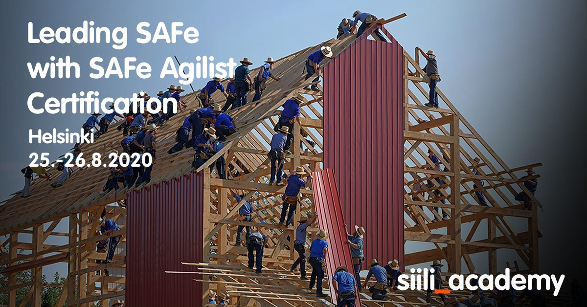 Leading SAFe with SAFe Agilist Certification | Helsinki 25.-26.8.2020