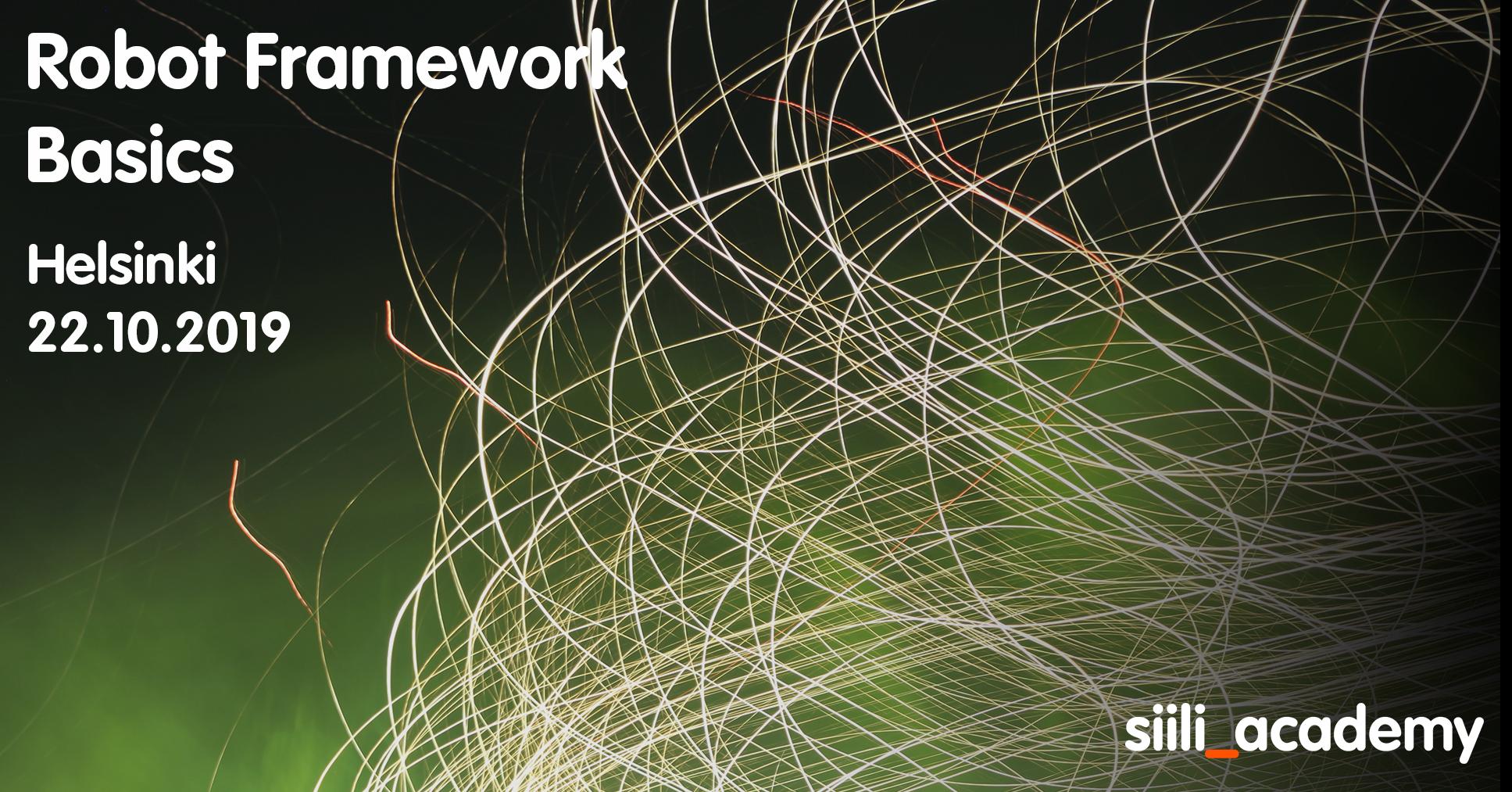 Robot Framework Basics | 22.10.2019